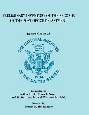 Image for Preliminary Inventory of the Records of the Post Office Department: Record Group 28