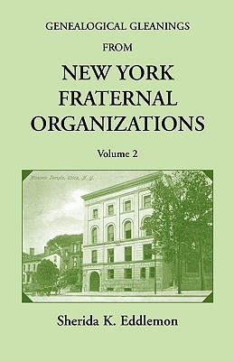 Image for Genealogical Gleanings from New York Fraternal Organizations, Volume 2