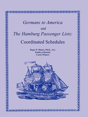 Image for Germans to America and the Hamburg Passenger Lists: Coordinated Schedules