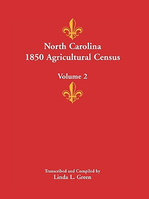 Image for North Carolina 1850 Agricultural Census: Volume 2