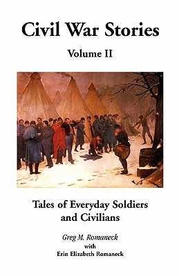 Image for Civil War Stories: Tales of Everyday Soldiers and Civilians, Volume 2