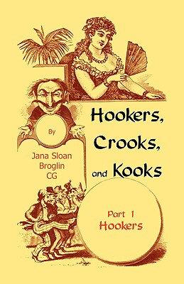 Image for Hookers, Crooks and Kooks, Part I Hookers