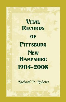 Image for Vital Records of Pittsburg, New Hampshire, 1904-2008