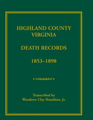 Image for Highland County, Virginia Death Records, 1853-1898