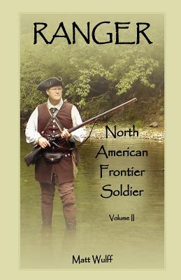 Image for Ranger: North American Frontier Soldier, Volume II