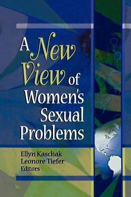 Image for A New View of Women's Sexual Problems