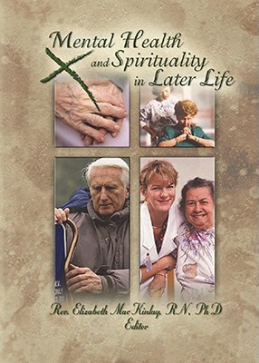 Image for Mental health and spirituality in later life