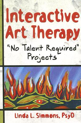 Image for Interactive Art Therapy (Haworth Practical Practice in Mental Health)