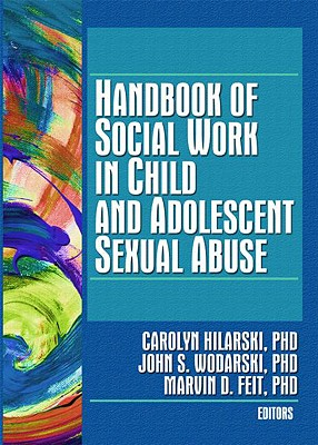 Image for Handbook of Social Work in Child and Adolescent Sexual Abuse