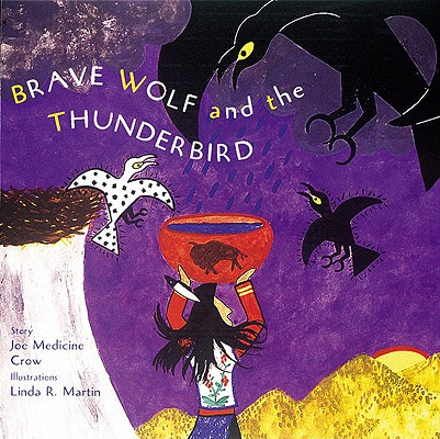 Image for Brave Wolf and the Thunderbird: Tales of the People