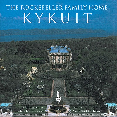 Image for The Rockefeller Family Home: Kykuit