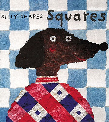 Image for Squares (Silly Shapes Series)
