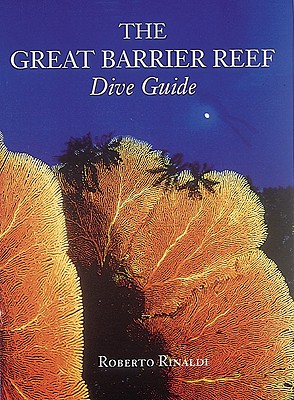 Image for The Great Barrier Reef Dive Guide (Abbeville Diving Guides)