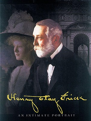 Image for HENRY CLAY FRICK: An Intimate Portrait