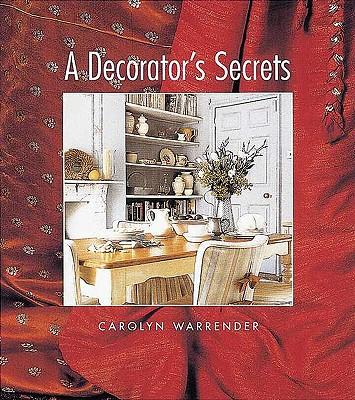 A Decorator's Secrets, Warrender, Carolyn