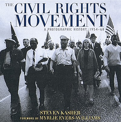 Image for The Civil Rights Movement: A Photographic History, 1954-68