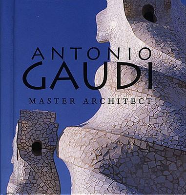 Antonio Gaudi: Master Architect (Tiny Folio), Bassegoda Nonell, Juan