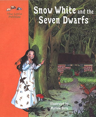 Image for Snow White and the Seven Dwarfs: A Fairy Tale by the Brothers Grimm (Little Pebbles)
