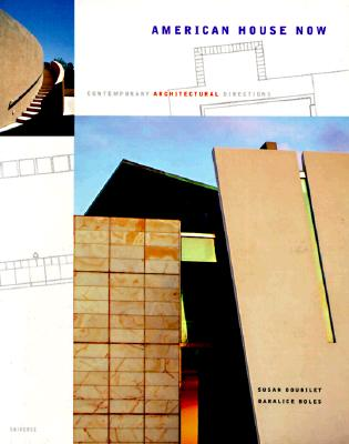 Image for American House Now (contemporary architectural directions)
