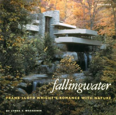 Image for Fallingwater: Frank Lloyd Wright's Romance with Nature
