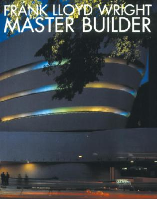 MASTER BUILDER, WRIGHT, FRANK LLOYD