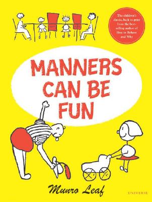 Image for Manners Can Be Fun (Munro Leaf Classics)