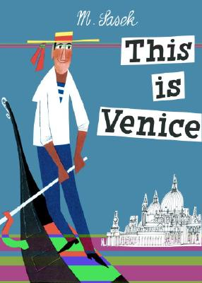 This Is Venice (This Is...travel), M. Sasek