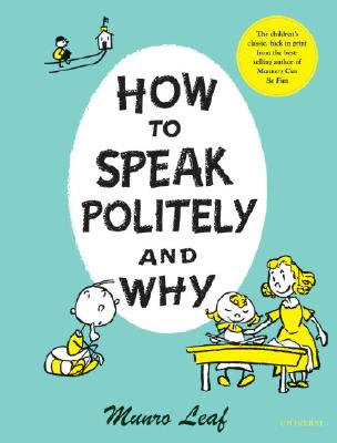 How to Speak Politely and Why, Leaf, Munro