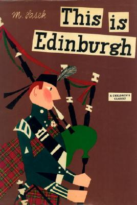 This Is Edinburgh: A Children's Classic, Miroslav Sasek
