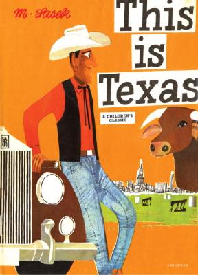 This Is Texas: A Children's Classic, Miroslav Sasek