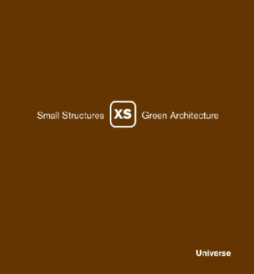 Image for XS: Small Structures, Green Architecture