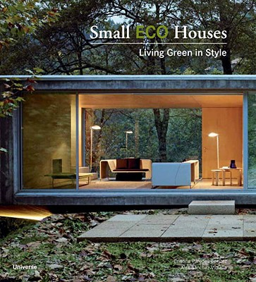 Image for Small Eco Houses: Living Green in Style