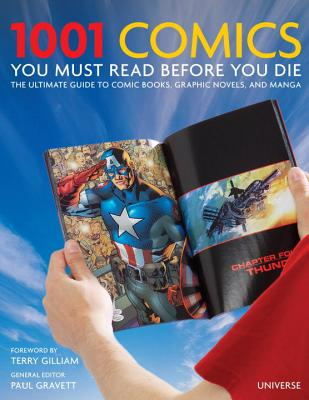 Image for 1001 Comics You Must Read Before You Die: The Ultimate Guide to Comic Books, Graphic Novels and Manga