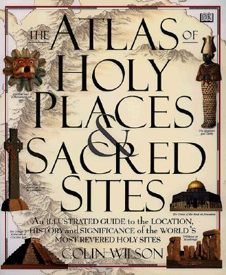 Image for Atlas Of Holy Places & Sacred Sites