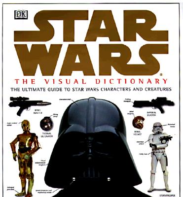 Image for STAR WARS: THE VISUAL DICTIONARY