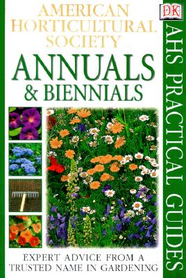 Image for American Horticultural Society Practical Guides: Annuals & Biennials