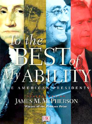Image for To the Best of My Ability: The American Presidents