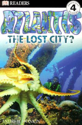 Image for DK Readers: Atlantis, The Lost City (Level 4: Proficient Readers) (DK Readers Level 4)