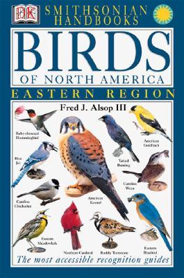 Image for Smithsonian Handbooks: Birds of North America -- Eastern Region (Smithsonian Han