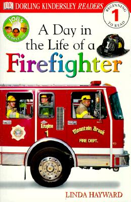 Image for DK Readers: Jobs People Do -- A Day in a Life of a Firefighter (Level 1: Beginning to Read) (DK Readers Level 1)