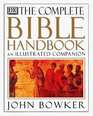 Image for The Complete Bible Handbook: An Illustrated Companion