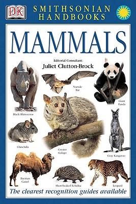 Smithsonian Handbooks: Mammals, Clutton-Brock, Juliet