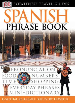Image for Spanish (Eyewitness Travel Guide Phrase Books)