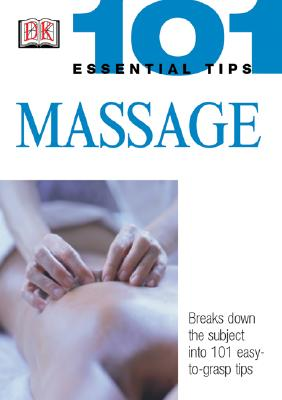 Image for 101 ESSENTIAL TIPS: MASSAGE
