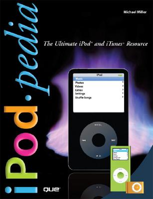 Image for iPodpedia: The Ultimate iPod and iTunes Resource