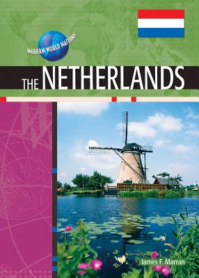 Image for The Netherlands (Modern World Nations (Hardcover))