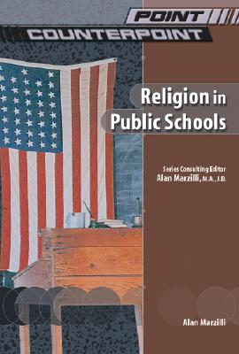 Image for Religion in Public Schools (Point/Counterpoint (Chelsea Hardcover))