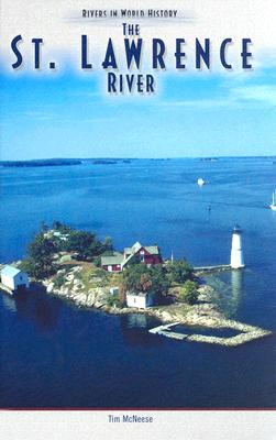 Image for The St. Lawrence River (Rivers in World History)