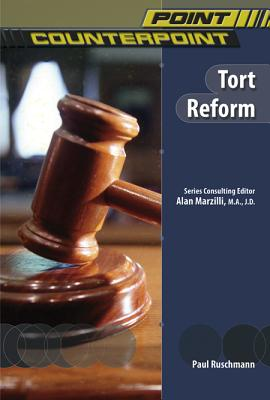 Image for Tort Reform (Point/Counterpoint (Chelsea Hardcover))