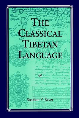 Classical Tibetan Language, The, Beyer, Stephan V.